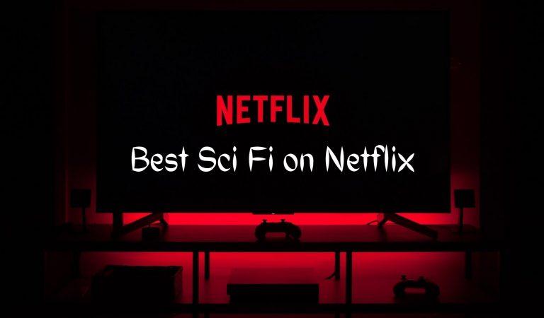 Best Sci Fi on Netflix