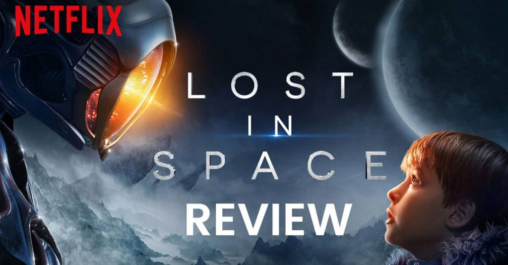 Lost in Space - Sci fi Netflix Show